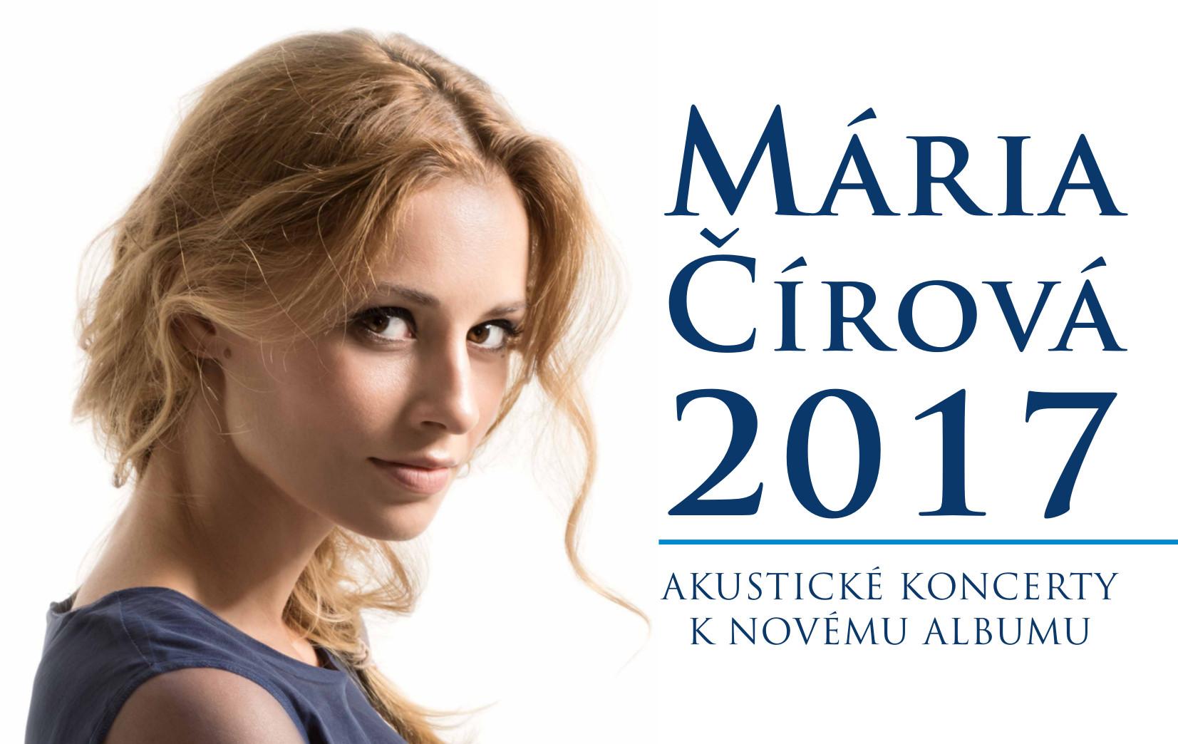 MÁRIA ČÍROVÁ  2017 Akustické koncerty k no - Kam v meste  c6389e6c1fb